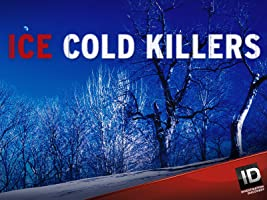 Ice Cold Killers Season 2