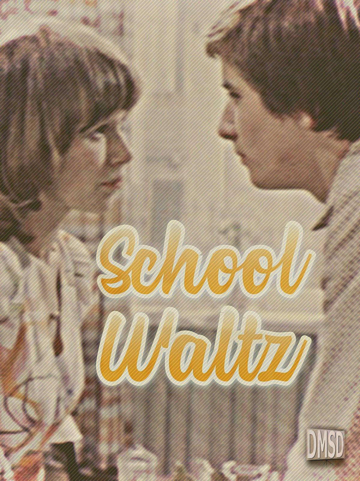 School Waltz