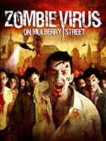 Zombie Virus on Mulberry Street
