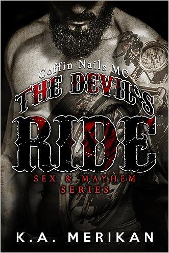 The Devil's Ride (gay motorcycle club romance novel) (Sex & Mayhem Book 2)