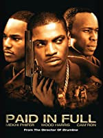 Paid In Full [HD]