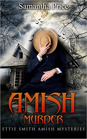 Amish Murder: Amish Mystery (Ettie Smith Amish Mysteries Book 2)