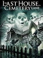 The Last House on Cemetery Lane