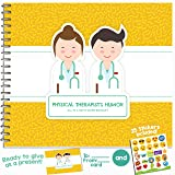 Physical Therapist's Humor Booklet - Great Gift Idea For Your Favorite Physiotherapist or Chiropractor - Show Your Appreciation To Your Doctor With This Unique Book - Includes Stickers, Jokes, Funny Q (Color: Phisical Therapist, Tamaño: 6X8INCHES)