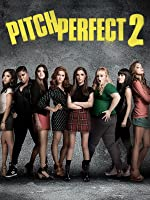 Pitch Perfect 2 [HD]