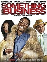 Something Like A Business [HD]