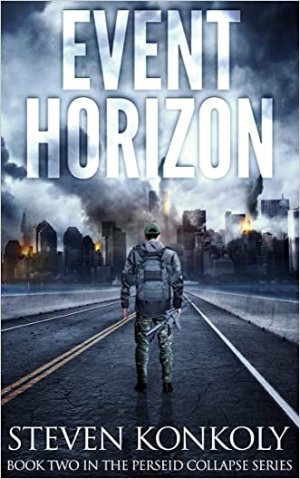 Event Horizon: A Post Apocalyptic/Dystopian Thriller (The Perseid Collapse Series Book 2)
