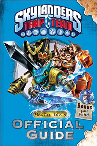Skylanders Trap Team: Master Eon's Official Guide (Skylanders Universe) written by Activision Publishing  Inc.