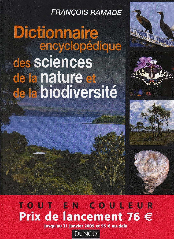 Dictionnaire encyclopédique des sciences de la nature et de la biodiversité.