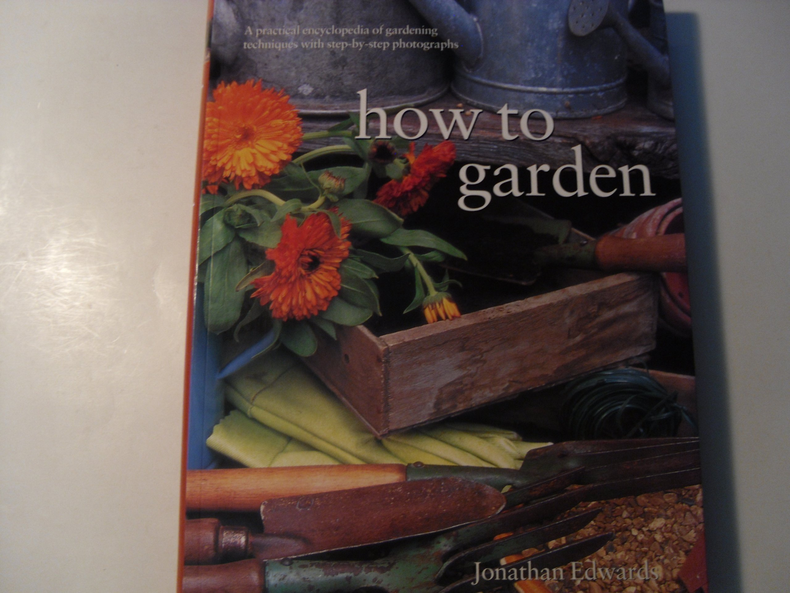 How to Garden, Edwards, Jonathan