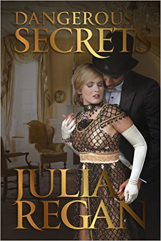 Historical Romance: Dangerous Secrets (Victorian Intrigue 19th England Romance) (Historical Mystery Detective Romance)