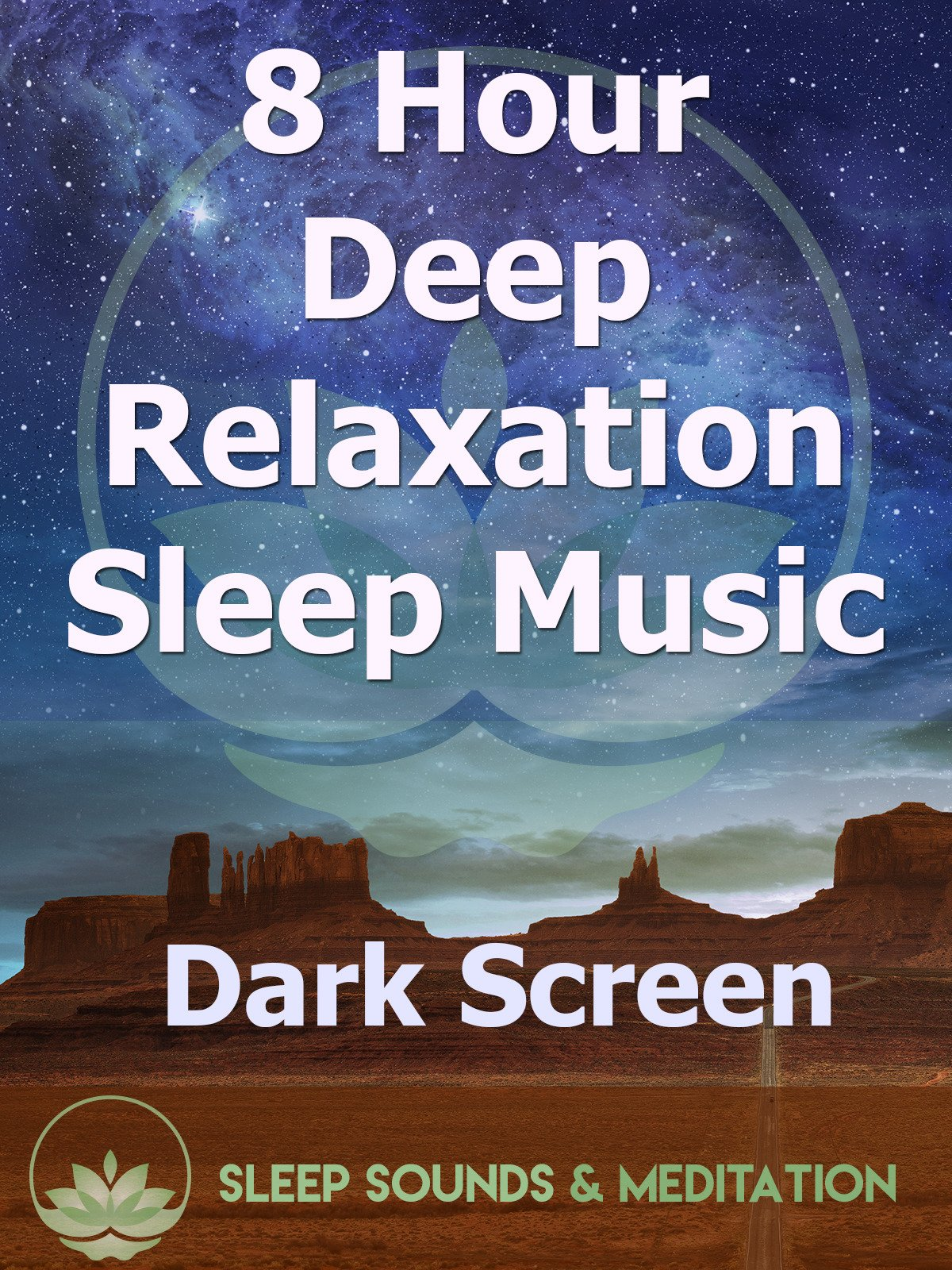 8 Hour Deep Relaxation Sleep Music, Dark Screen