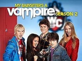 My Babysitter's a Vampire, Season 2 [HD]