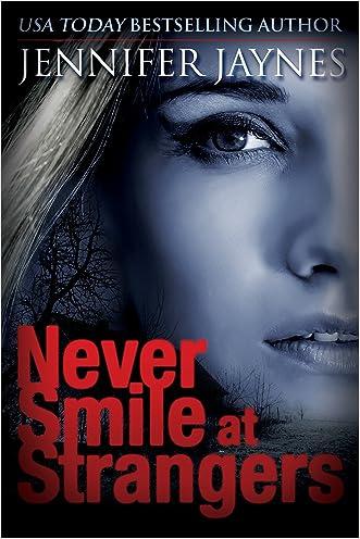 Never Smile at Strangers (Strangers Series)