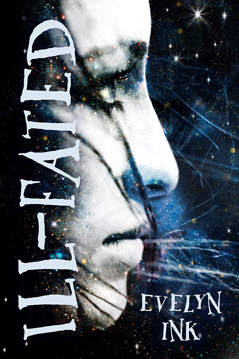 Ill-fated by Evelyn Ink
