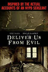 DELIVER US FROM EVIL on Blu-ray, DVD and Digital