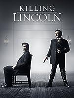 Killing Lincoln [HD]