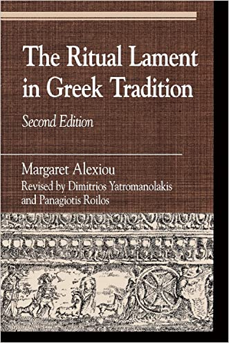 The Ritual Lament in Greek Tradition, 2nd Edition (Greek Studies)