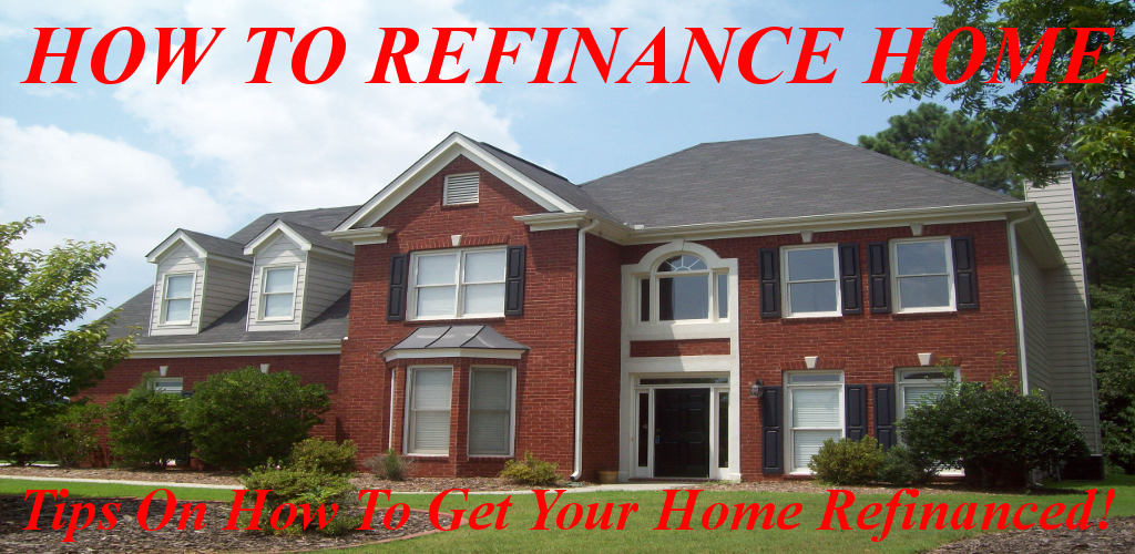 Home Affordable Refinance Program Refinancing Your House