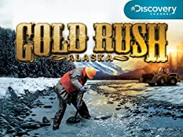 Gold Rush Alaska Season 1 [HD]