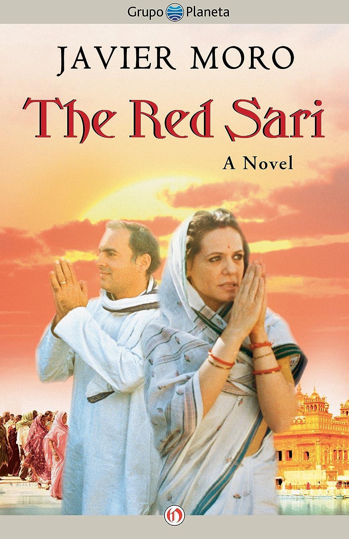 The Red Sari: A Novel - Javier Moro
