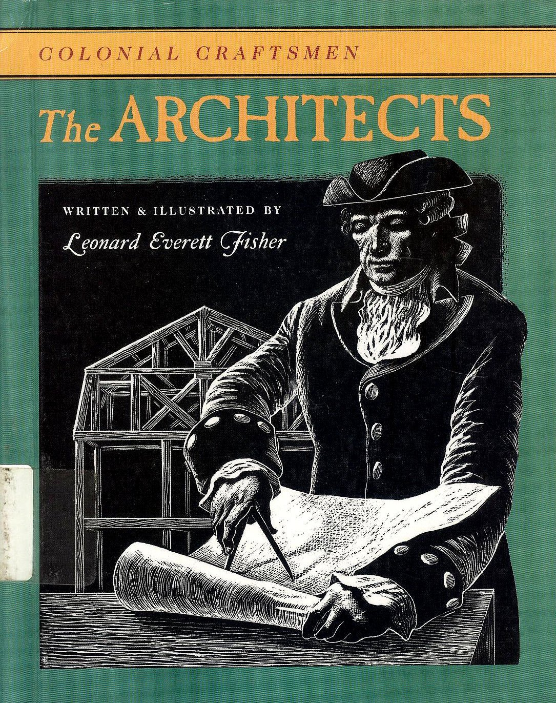 The Architects (Colonial Craftsmen)