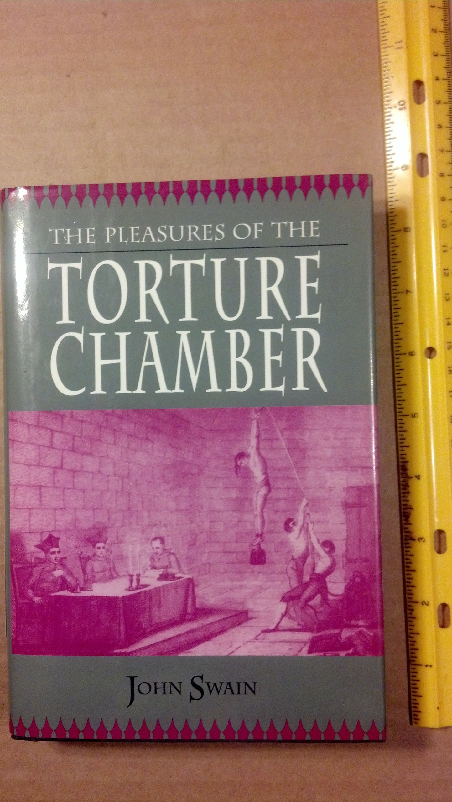 Pleasures of the Torture Chamber, John Swain