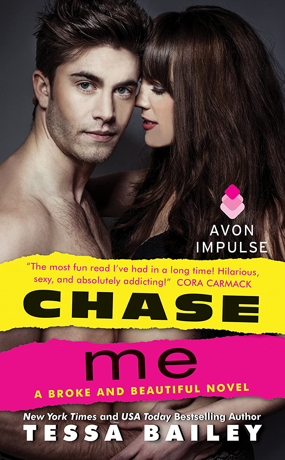 Chase Me: A Broke and Beautiful Novel - Tessa Bailey