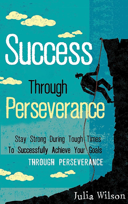 Success Through Perseverance
