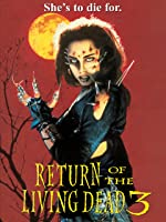 Return of the Living Dead 3 [HD]
