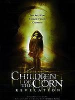 Children Of The Corn: Revelation [HD]