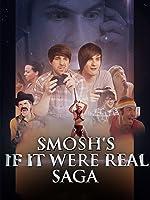 Smosh's If It Were Real Saga