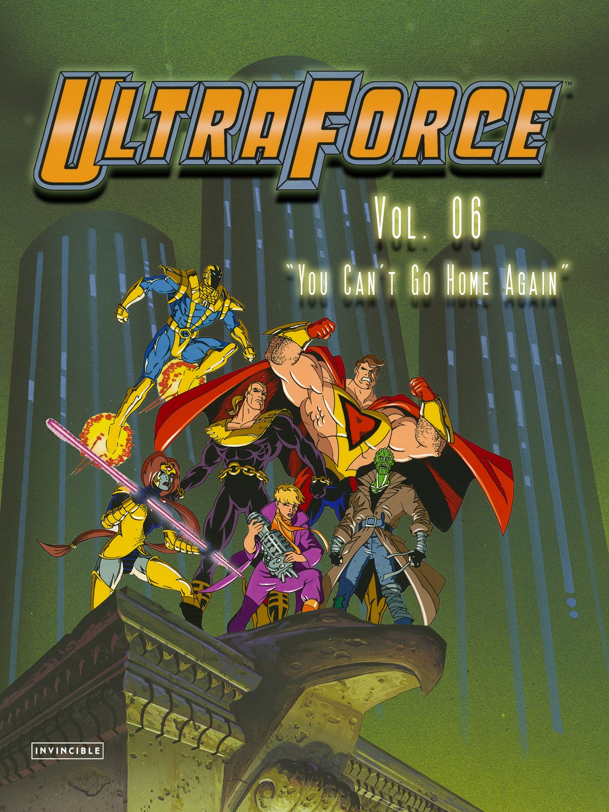 "Ultraforce Vol. 06""You Can't Go Home Again"""