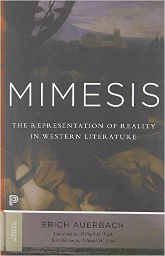 Mimesis: The Representation of Reality in Western Literature (Princeton Classics)