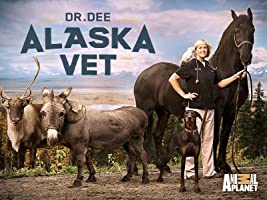 Dr. Dee Alaska Vet Season 1