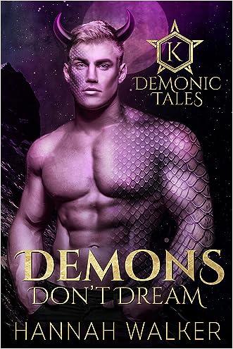 Demons Don't Dream (Demonic Tales Book 1)