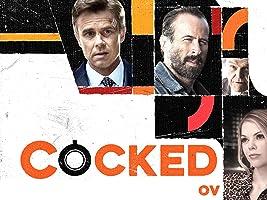 "Cocked [OV] Staffel 1 - Folge 1 ""Cocked"""