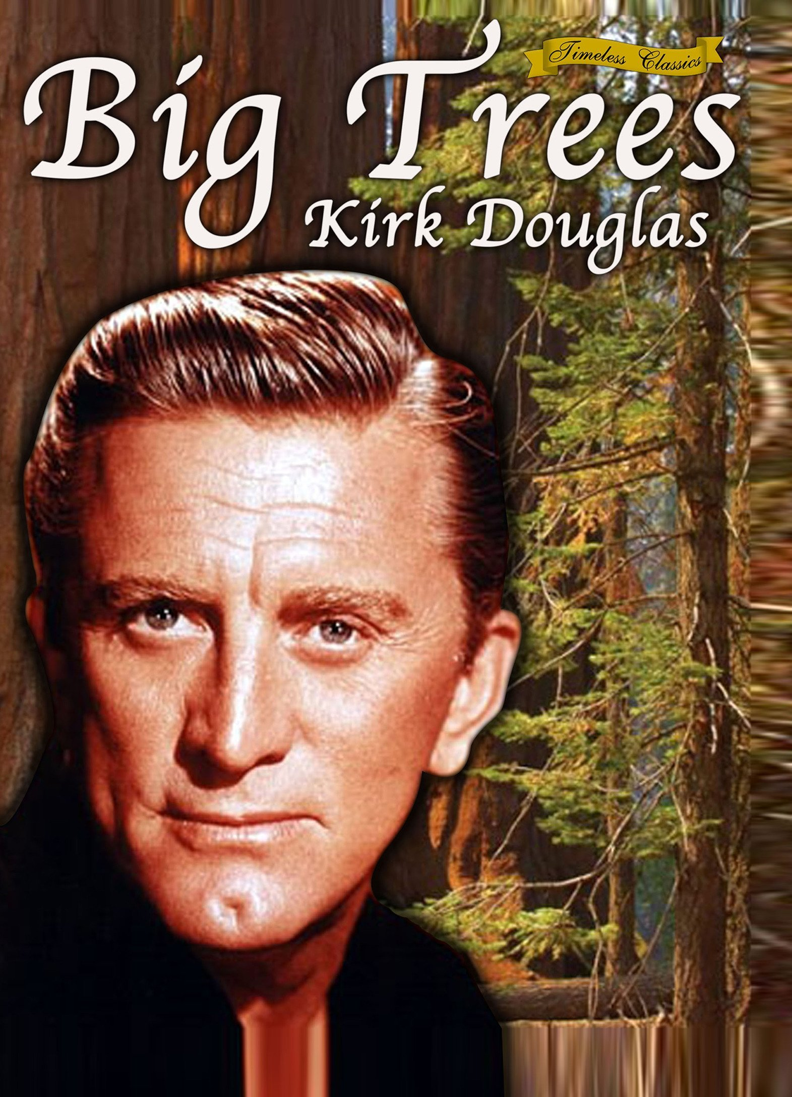 The Big Trees (1952)