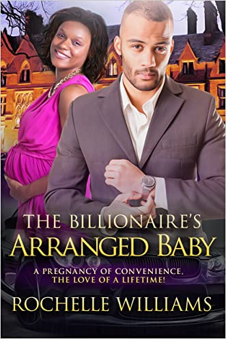 The Billionaire's Arranged Baby: An African American Pregnancy Romance For Adults