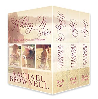 The Holding On Series written by Rachael Brownell