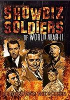 Showbiz Soldiers of World War II