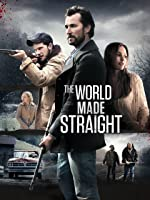 The World Made Straight [HD]