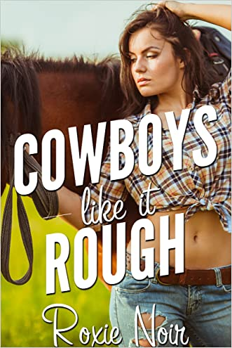 Cowboys Like it Rough (An MMF Bisexual Menage Threesome)
