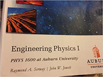 Engineering Physics I Phys 1600 At Auburn Universi written by Raymond A. Serway