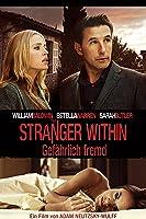 Stranger Within - Gef�hrlich Fremd