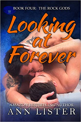 Looking At Forever (The Rock Gods Book 4)