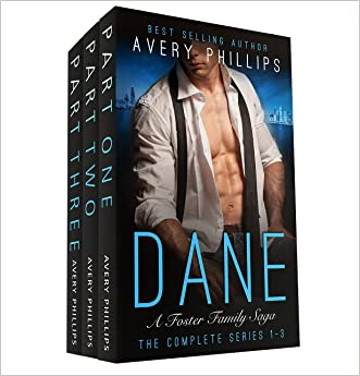 Dane - The Complete Series: Books 1-3 written by Avery Phillips
