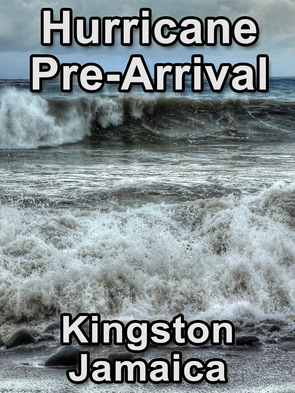 Clip: Hurricane Pre-Arrival Kingston Jamaica