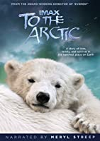IMAX: To the Arctic (2012) [HD]