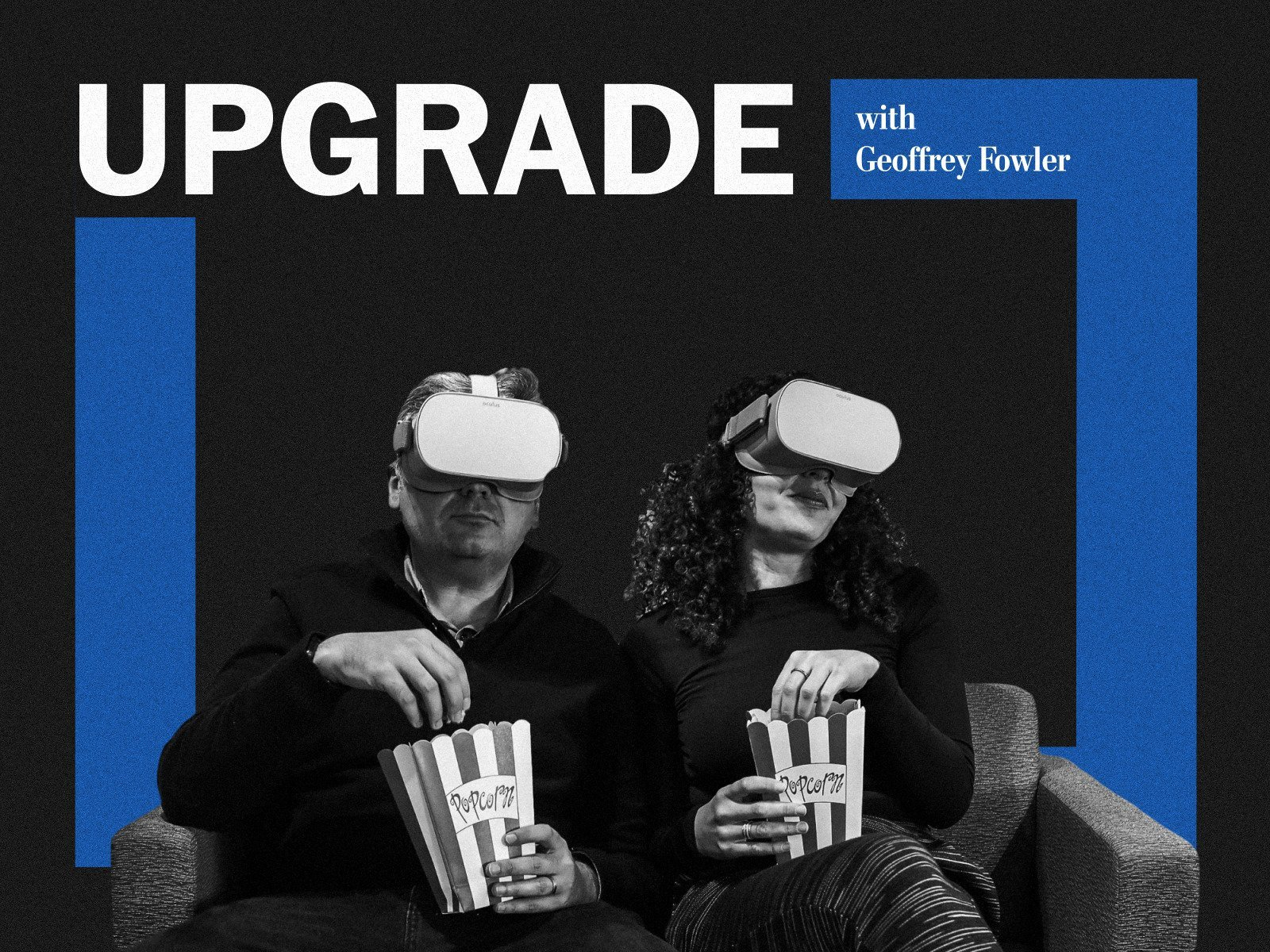 Upgrade with Geoffrey Fowler - Season 1